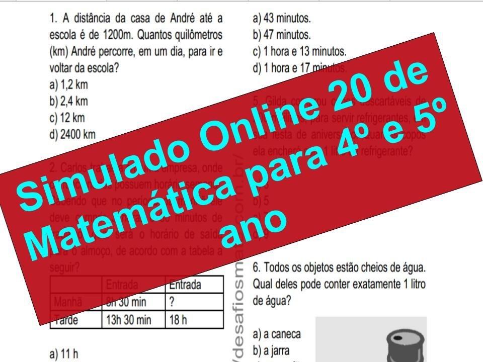 Simulado Online 20 de Matemática para 4º e 5º ano